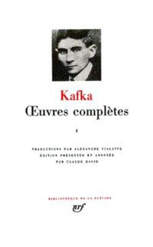 Kafka : Oeuvres complètes, tome 3