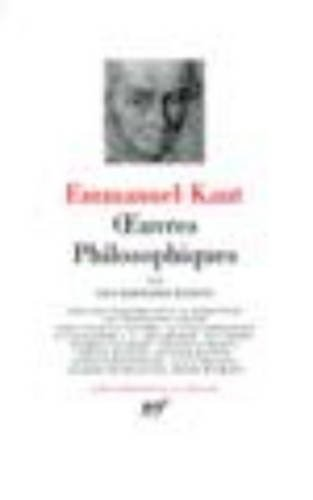 Kant : Oeuvres philosophiques, tome 3