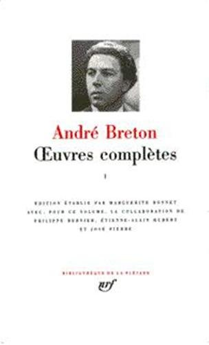 Breton : Oeuvres complètes, tome 1
