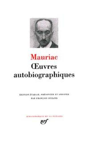 Mauriac : Oeuvres autobiographiques