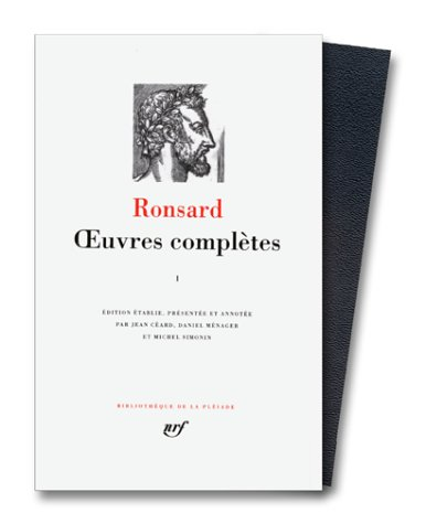 Ronsard : Oeuvres complètes, tome 1