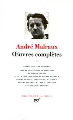 Malraux : Oeuvres complètes, tome 2