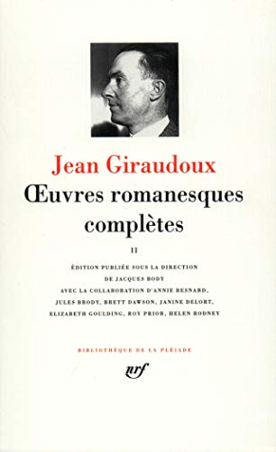 Giraudoux : Oeuvres romanesques complètes, tome 2