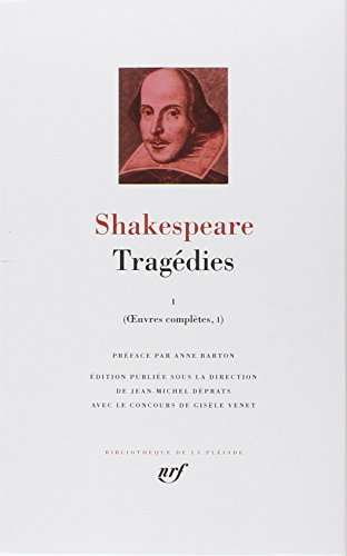 Shakespeare : Tragédies, tome 1