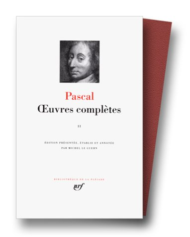 Pascal : Oeuvres complètes, tome 2