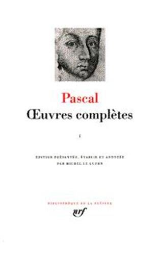 Pascal : Oeuvres complètes, tome 1