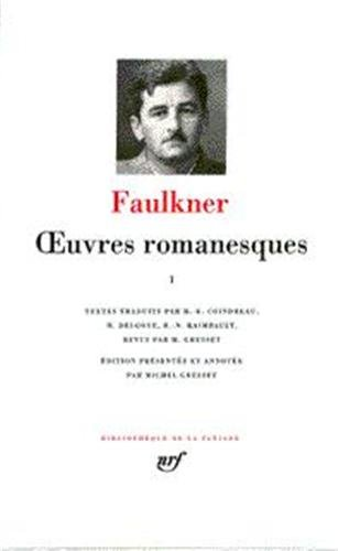 Faulkner : Oeuvres romanesques, tome 3