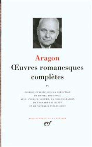 Aragon : Oeuvres romanesques complètes, tome 1