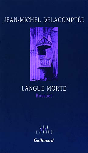 Langue morte : Bossuet