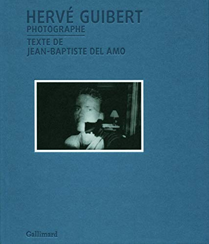 Hervé Guibert photographe