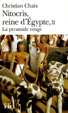 Nitocris, Reine d'Egypte, Tome 2 : La pyramide rouge