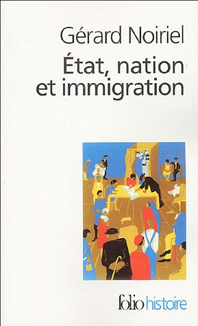 Etat, nation et immigration