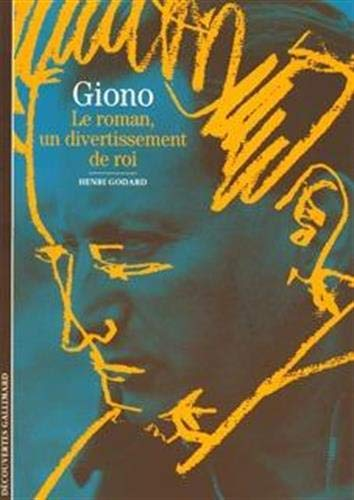 Giono : Le roman, un divertissement de roi