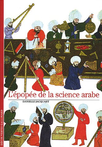 L'épopée de la science arabe