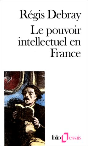 Le pouvoir intellectuel en France