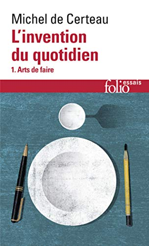 L'invention du quotidien, tome 1