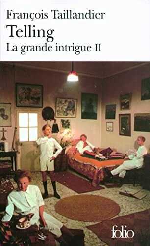 La Grande Intrigue, Tome 2 : Telling