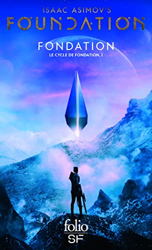 Le cycle de fondation, Tome 1