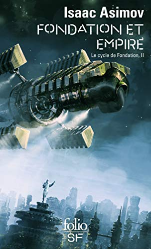 Le cycle de fondation, Tome 2