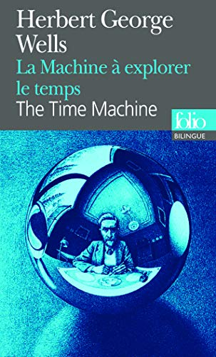 Machine A Explorer Le Temps La The Time Machine Livre