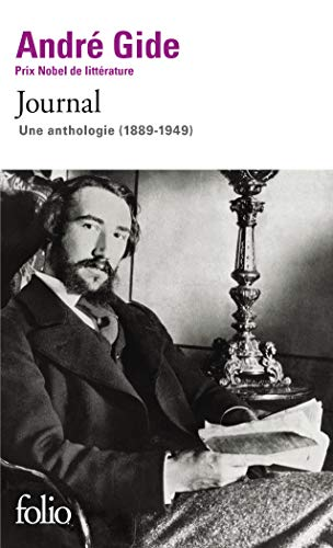 Journal : Une anthologie (1889-1949)