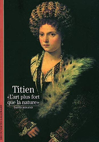 "Le Titien : ""L'Art plus fort que la nature"""