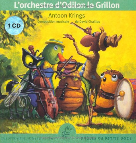 L'orchestre d'Odilon le Grillon (1CD audio)