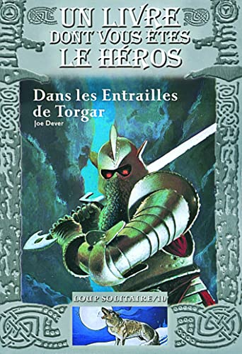 Loup Solitaire, Tome 10