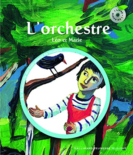 L'orchestre : Léo et Marie (1CD audio)