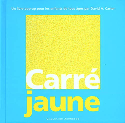 Carré Jaune : Un livre pop-up