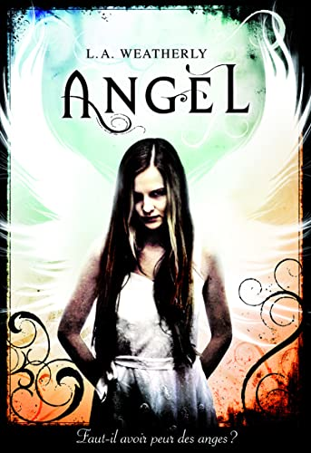 Angel, Tome 1 :