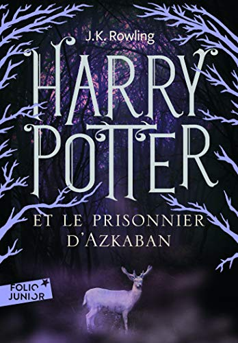 Harry Potter, Tome 3 : Harry Potter et le prisonnier d'Azkaban