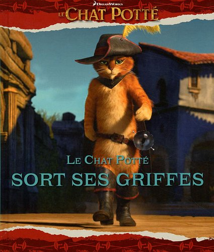 Le chat botté sort ses griffes