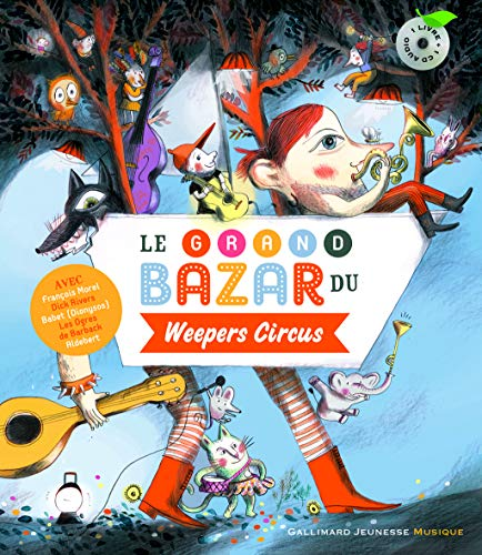 Le grand bazard du Weepers Circus