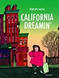 California-dreamin'