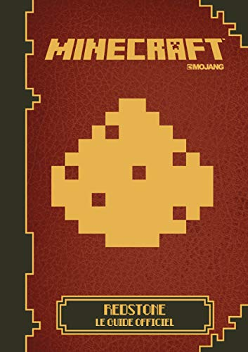 Minecraft : Redstone, le guide officiel | Farwell, Nick