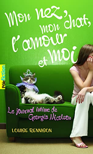 Le journal intime de Georgia Nicolson, Tome 1