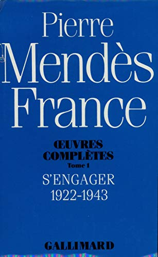 Oeuvres complètes 1: s'engager 1922-1943