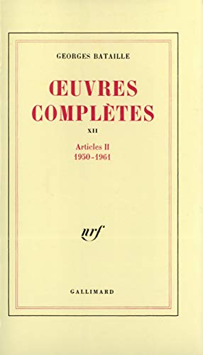 Oeuvres complètes, tome 12 : Articles II 1950-1961