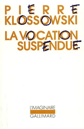 La vocation suspendue