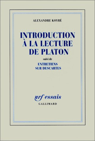 Introduction à la lecture de Platon ;