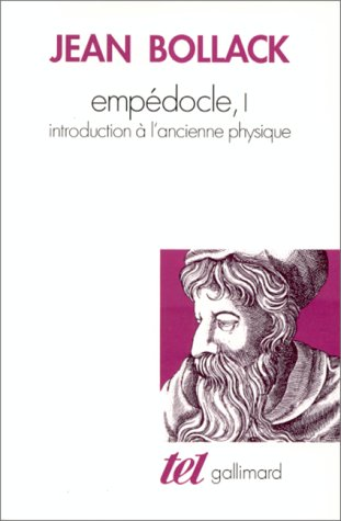 Empedocle, tome 1. Introduction à l'ancienne physique