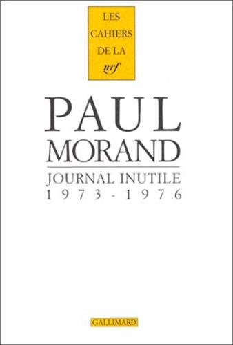 Journal inutile, tome 2 : 1973 - 1976