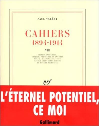 Cahiers, tome 8 : 1894-1914