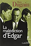 La malédiction d'Edgar | Dugain, Marc (1957-....)