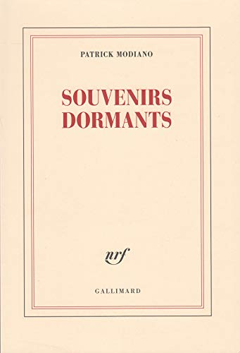 Souvenirs dormants / Patrick Modiano.