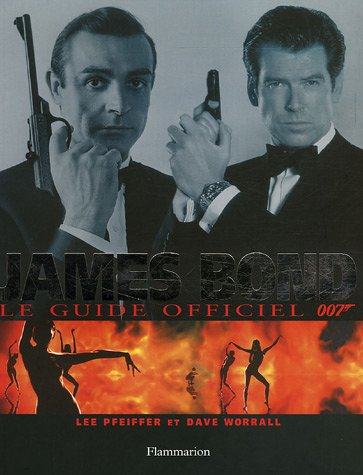 James Bond : Le guide officiel de 007