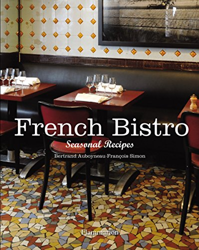 French bistro : seasonal recipes
