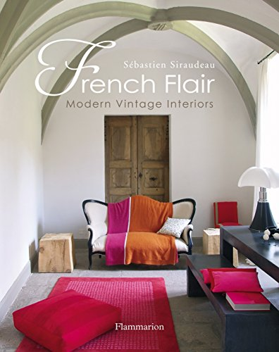 French flair : modern vintage interiors