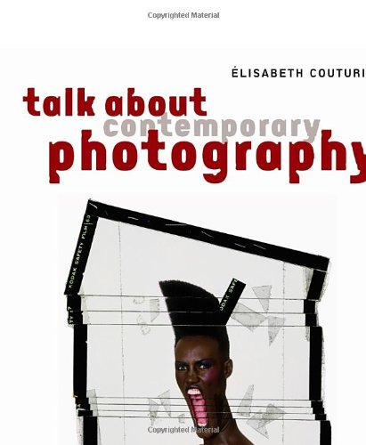 Talk About Contemporary Photography